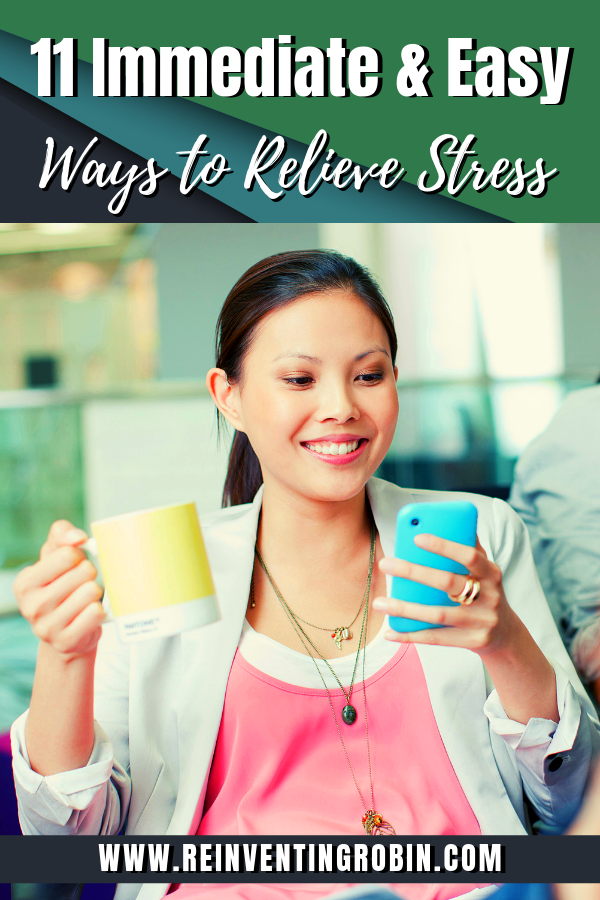 11 Immediate & Easy Ways to Relieve Stress. Use these tips when you feel stress & anxiety start to creep up on you & you'll feel better right away!