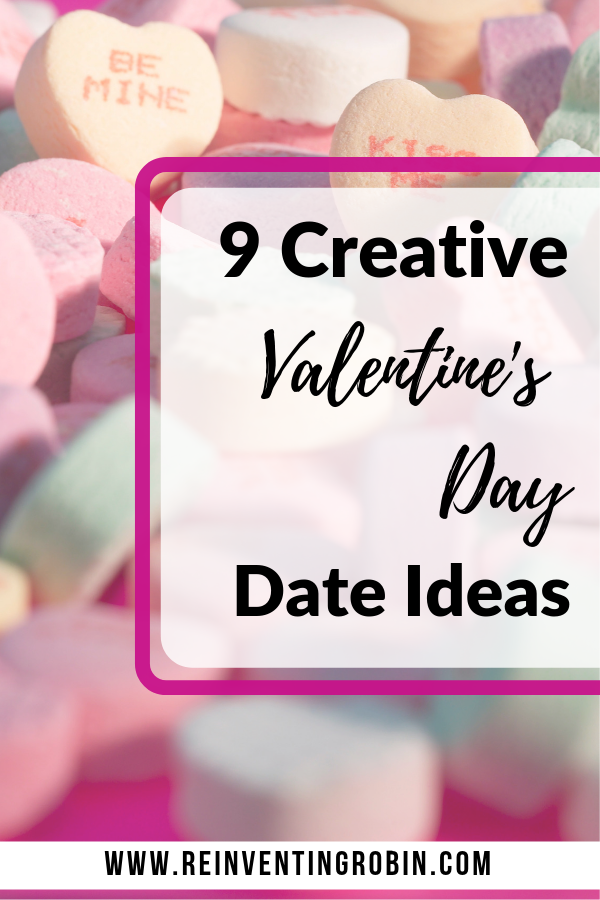 9 Creative Valentine's Day Date Ideas for Couples, Family or Friends that won't break the bank!