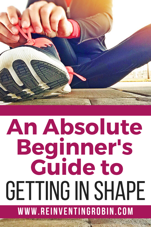 Woman tying her shoes with the text of An Absolute Beginner's Guide to Getting in Shape.