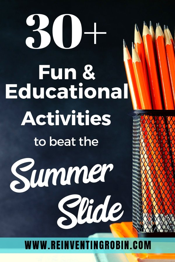 30+ Fun & Educational Kids' Activities to beat the Summer Slide [FREE Summer Reading Printables!]