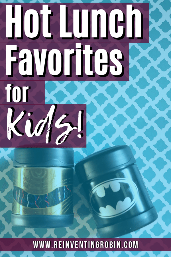 Text says Hot Lunch Favorites for Kids! with two thermoses in the background.