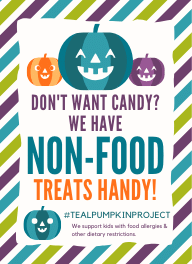 "Sign with pumpkins stating ""Don't want candy? We have non-food treats handy! #tealpumpkinproject We support kids with food allergies & other dietary restrictions."""