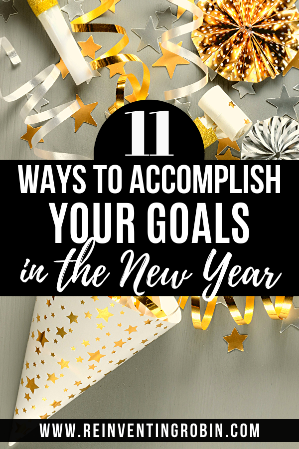 Party decorations with text that says 11 ways to accomplish your goals in the new year.