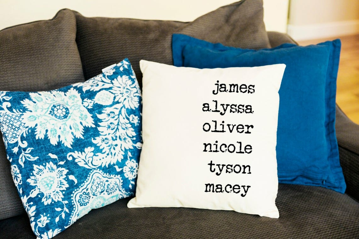Throw pillow cover with names of family members.