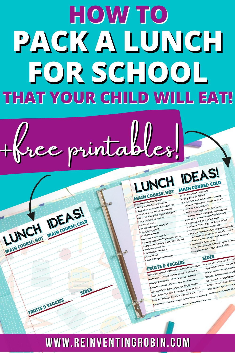 States: How to Pack A Lunch for School That Your Child Will Eat + Free Printables! www.reinventingrobin.com